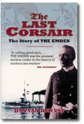 The Last Corsair - how one small German warship ran riot in the Indian Ocean in 1914.